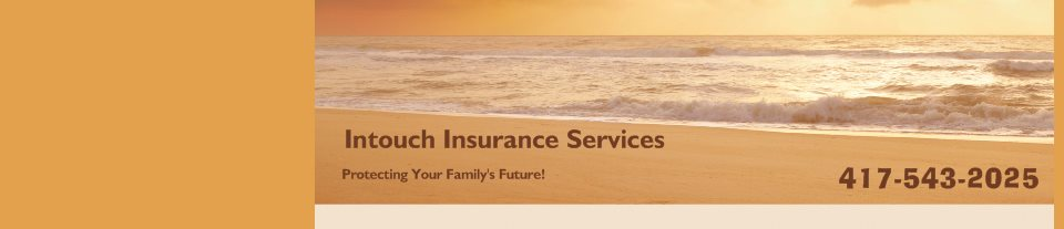 Intouch Insurance Services - Protecting Your Family's Future!